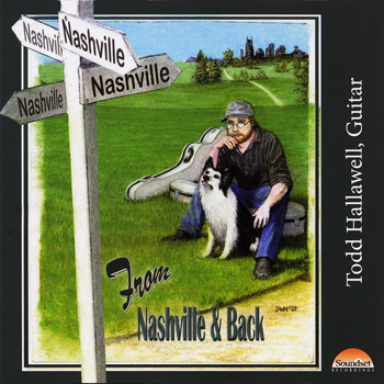 Todd Hallawell - From Nashville & Back